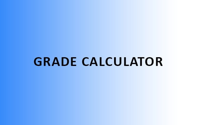 Grade Calculator - Amazing, Final, Weighted, College, Semester, Class