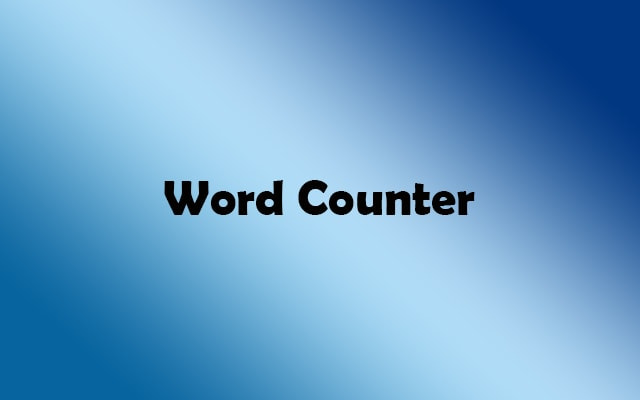 Word Counter Tool Online to Count the Words and Characters