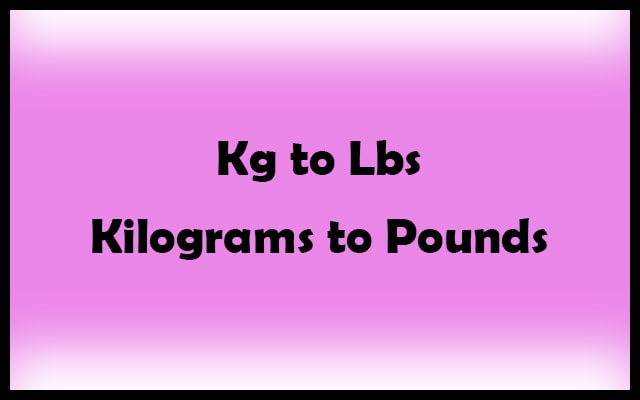 kg to lbs Calculator - Convert Kilograms to Pounds