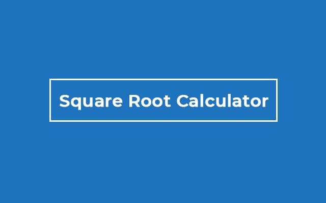 Square Root Calculator Online