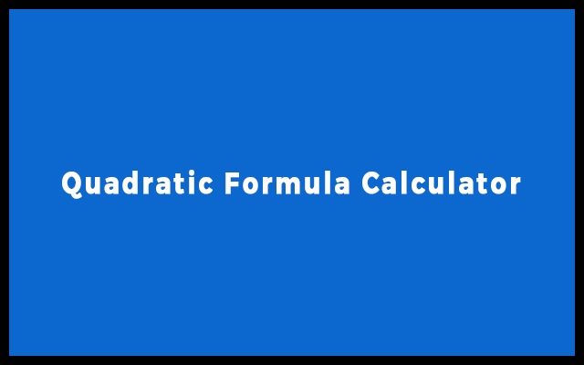 Quadratic formula calculator with equation
