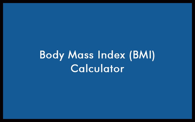 BMI Calculator - Calculate Your Body Mass Index - For Men & Women