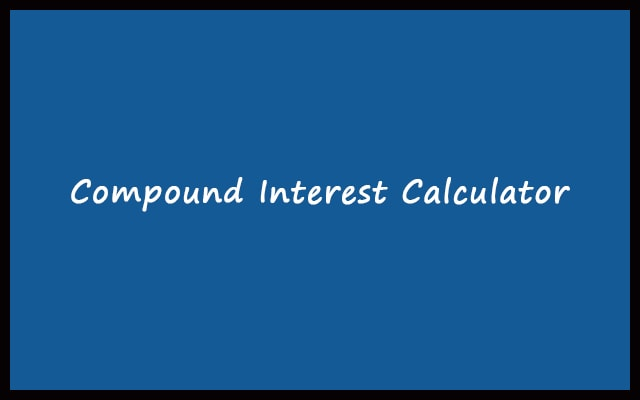 Compound Interest Calculator with Formula - daily, weekly, monthly, yearly
