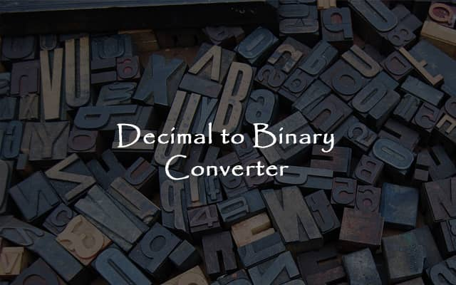 Decimal to Binary Converter and Calculator Online
