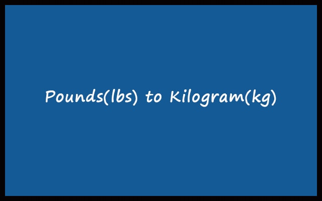lbs to kg - Pounds to Kilograms Converter Calculator