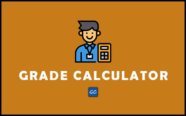 Grade Calculator - Weighted, Amazing, Final, College, Semester, Class